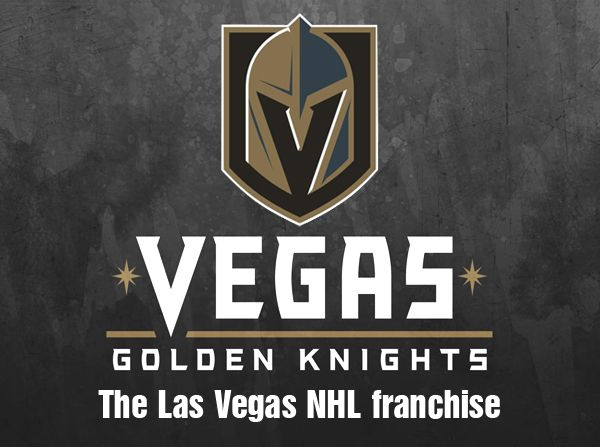 Vegas Golden Knights NHL - The NHL's Newest Franchise