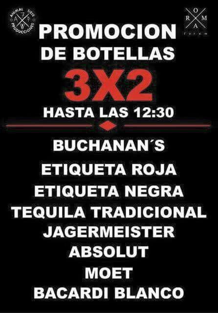 Promocion de botellas 3X2 hasta las 12:30 Buchanan's etiqueta roja etiqueta negra tequila tradicional jagermeister absolut moet bacardi blanco 2015