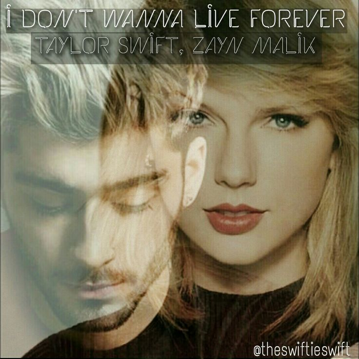 I DON'T WANNA LIVE FOREVER EDIT BY @THESWIFTIESWIFT