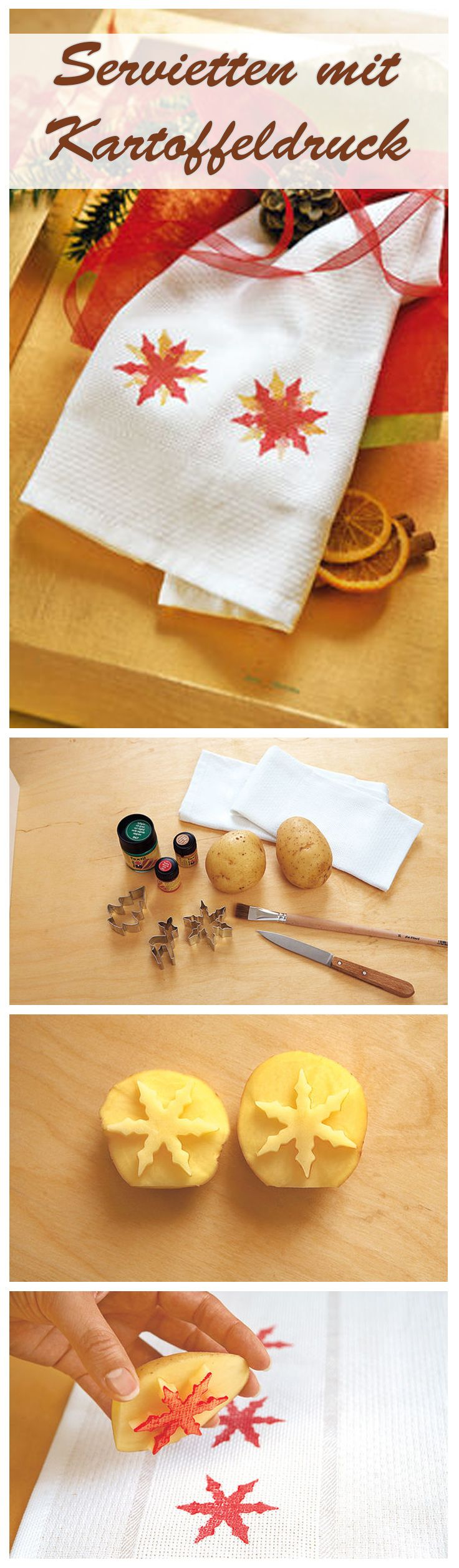 Mit Kartoffeldruck kann man ganz leicht verschiedenen Symbole aufdrucken. Wir haben uns für weihnachtliche Sterne entschieden, die wir auf Stoff-Servietten gedruckt haben.