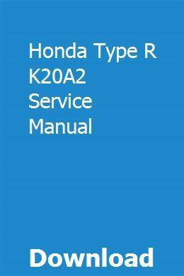 Honda Type R K20A2 Service Manual download pdf