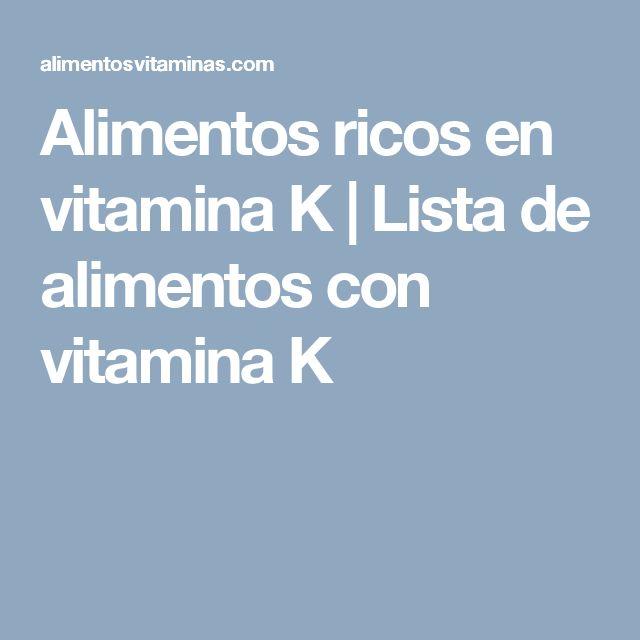 Alimentos ricos en vitamina K | Lista de alimentos con vitamina K