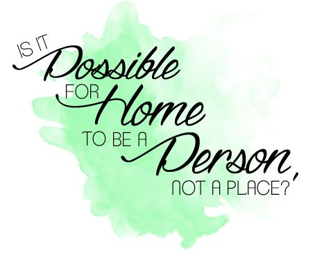 """""""Is it possible for home to be a person, not a place?"""" // Anna and the French Kiss Quote art from The Book Addict's Guide!"""