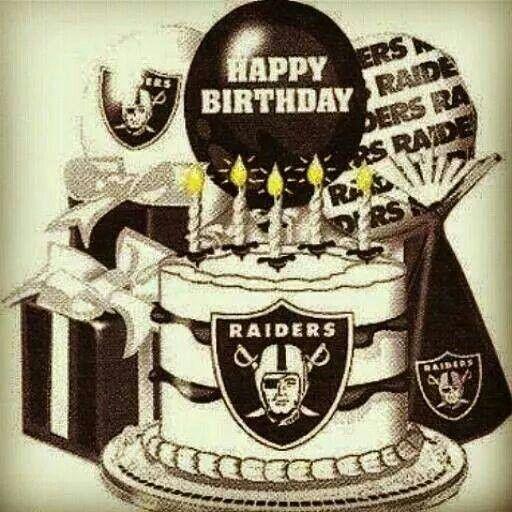 Raiders Birthday Pinterest Birthdays Happy And Raiders
