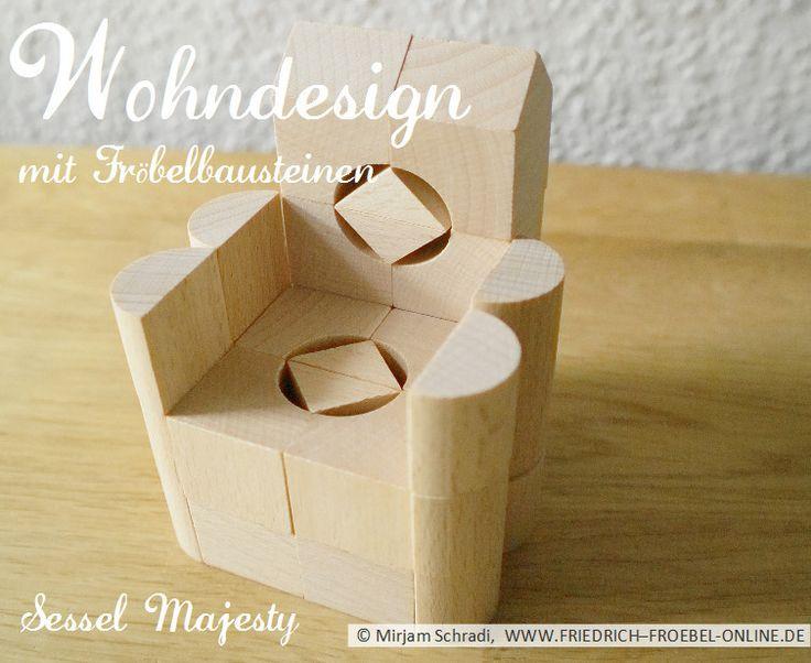 """Ein Sessel für seine oder ihre Majestät- Sessel """"Majesty""""! Gebaut mit Froebelbausteinen (Spielgaben).  Mehr über Fröbel und die Spielgaben:  http://www.friedrich-froebel-online.de/   Diese Bausteine kaufen: http://www.friedrich-froebel-online.de/shop/spielgaben/spielgabe-5b-holzbausteine/#cc-m-product-10078222812"""