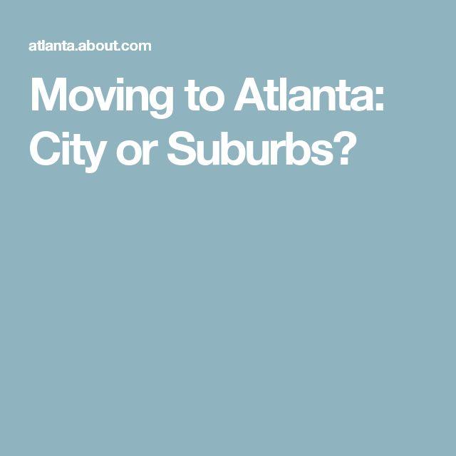Moving to Atlanta: City or Suburbs?