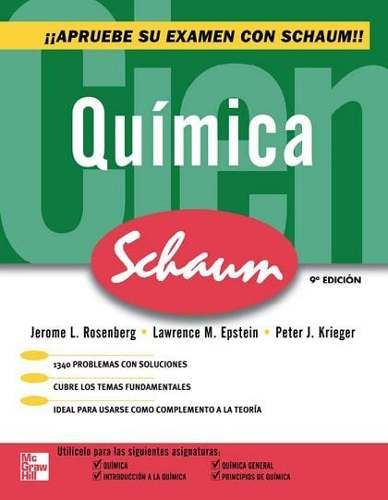Rosenberg. Jerome L. Química. 9ª ed. México: McGraw-Hill, 2009. ISBN 9789701068885. Disponible en Biblioteca Virtual McGraw-Hill.