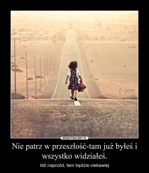 Nie płacz za przeszłością