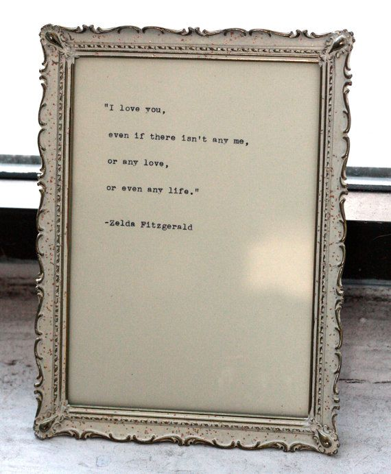 Zelda Fitzgerald quote typed on a vintage typewriter by InThisRoom