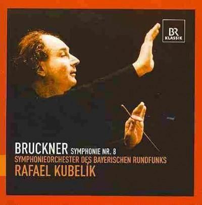 Symphonieorchester Des Bayerischen Rundfunks - Bruckner: Symphony No 8