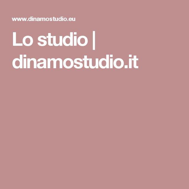 Lo studio | dinamostudio.it