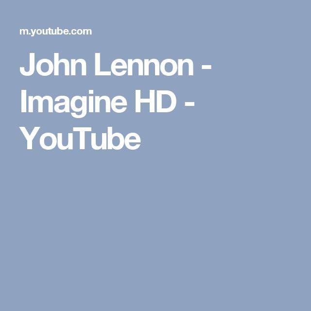 John Lennon - Imagine HD - YouTube
