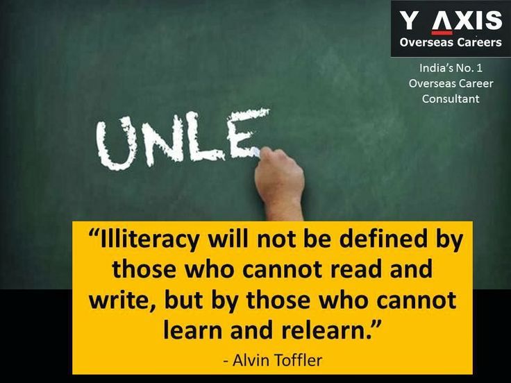 """Quote of the Day: """"Illiteracy will not be defined by those who cannot read and write, but by those who cannot learn and relearn."""" - Alvin Toffler"""