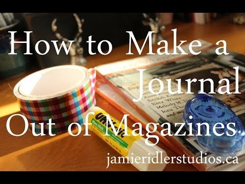 A Creative How-To Tutorial: How to Make a Journal From Magazines - Jamie Ridler Studios