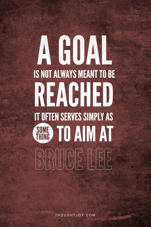 """""""A goal isn't always meant to be reached, it often serves simply as something to aim at.""""  — Bruce Lee    #brucelee #master #martialarts #goals #business #fitness #motivation #quotes"""