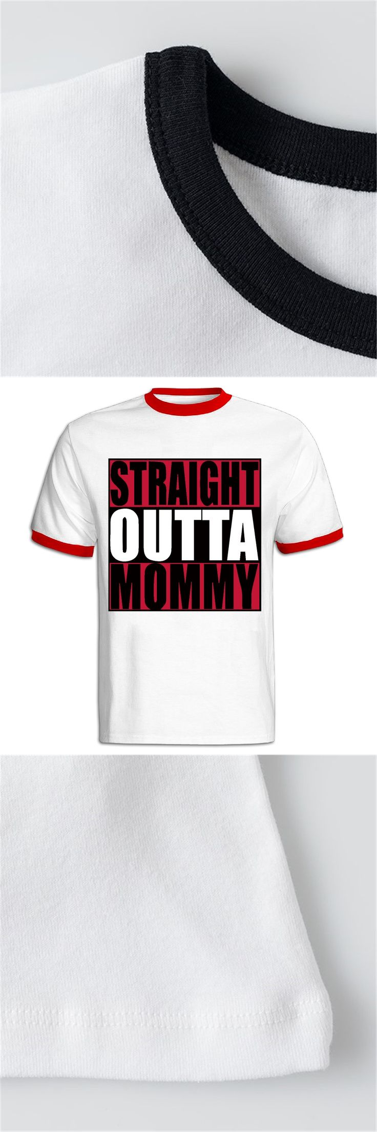 Straight Outta Mommy Ringer T shirts Tumblr Graphic Printed Personalized Tops Tee