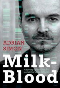 """Adrian Simon's searing memoir """"Milk-Blood"""", is now available for pre-sale. http://www.theauthorpeople.com/milk-blood/"""