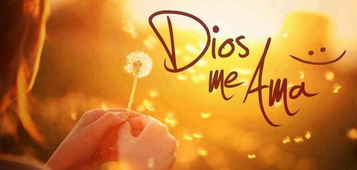 Dios me ama.
