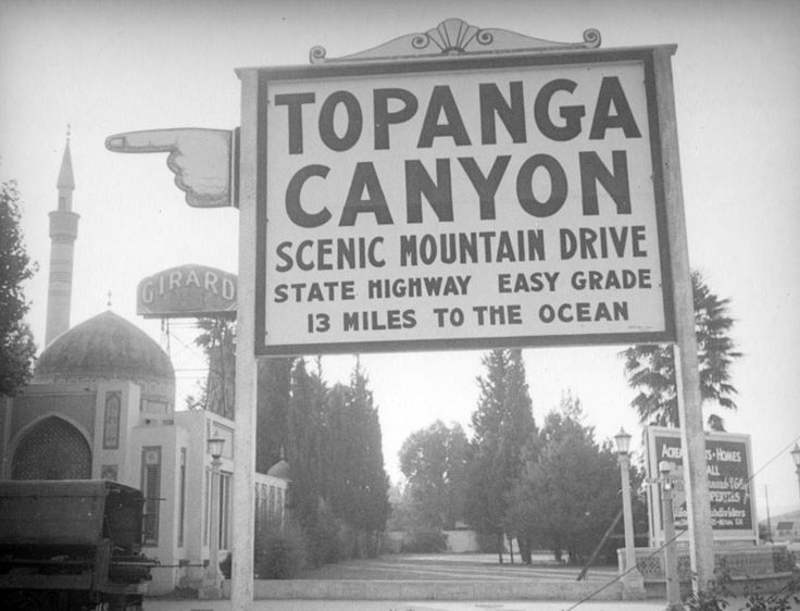 Topanga Cny Hwy sign from the Valley side -- ca 1930s - facility Pierce College.edu