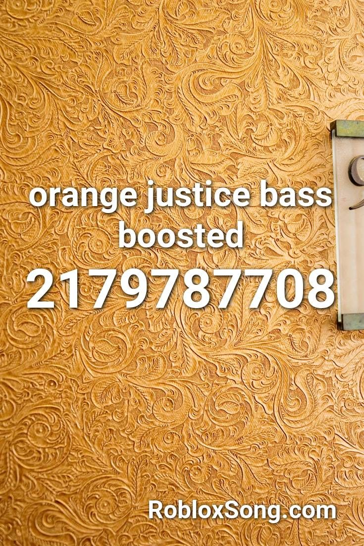 Orange Justice Bass Boosted Roblox Id Roblox Music Codes In 2020 Roblox My Roblox Avicii The Nights