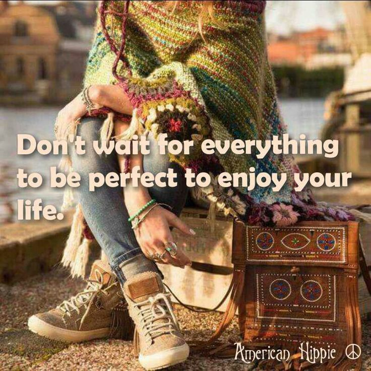 Enjoy TODAY... with all its beautiful imperfections ~ ALW