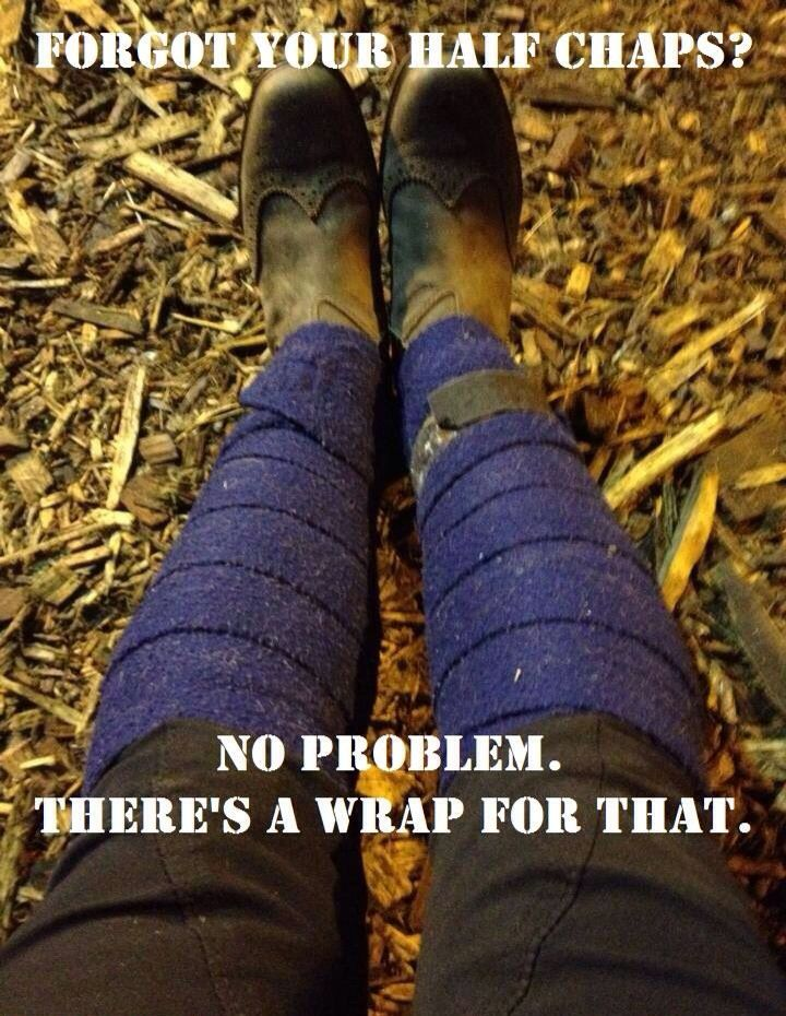 Forgot your half chaps?  So genius, never would have thought of this!