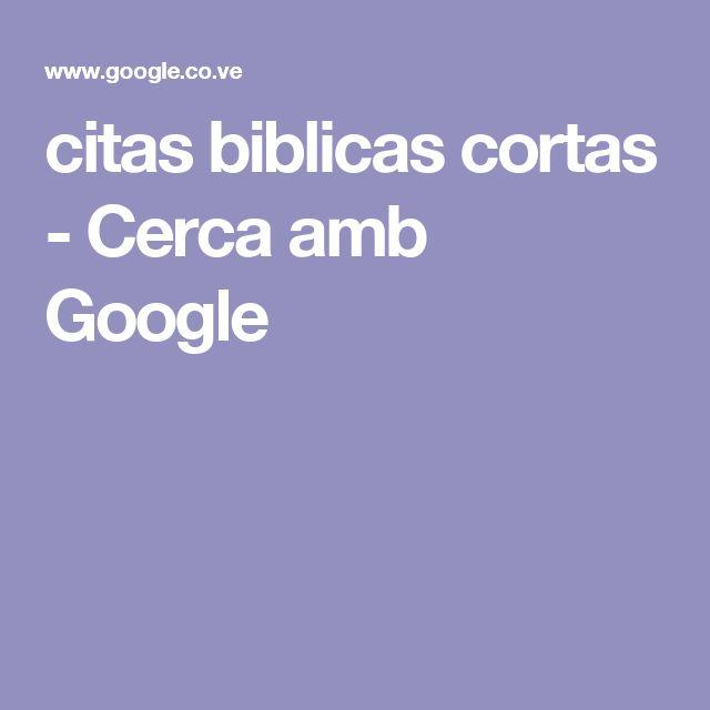 citas biblicas cortas - Cerca amb Google