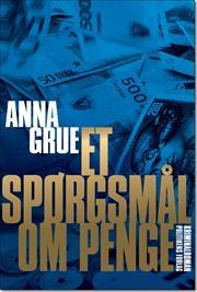 Et spørgsmål om penge af Anna Grue, ISBN 9788756799157