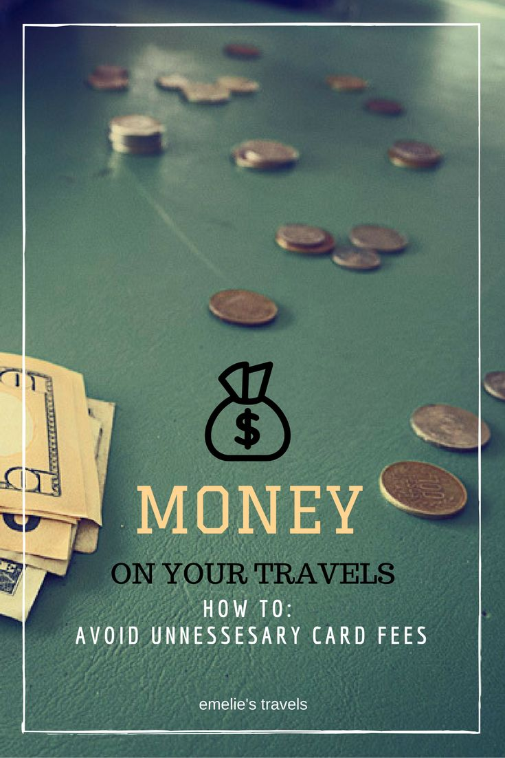 MONEY ON YOUR TRAVELS | How to avoid unnecessary card fees | ATM | Cash | Traveling with cash