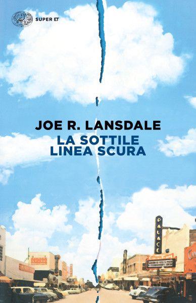 La sottile linea scura, di Joe R. Lansdale.