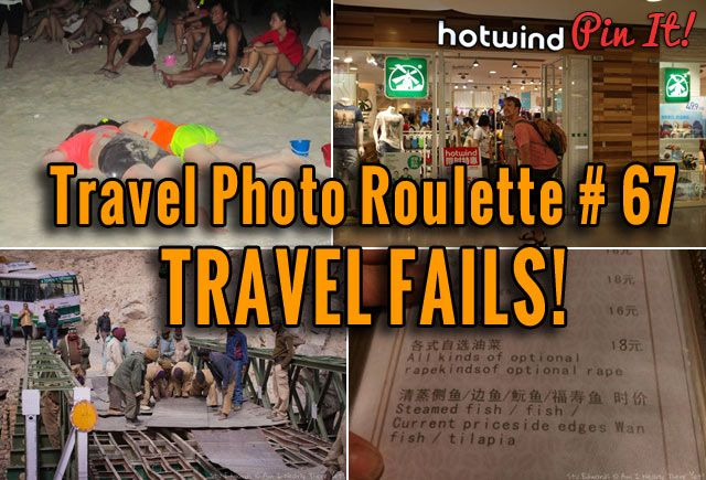 """Travel Photo Roulette #67!  This week we're the host and the subject is """"Travel Fails"""""""