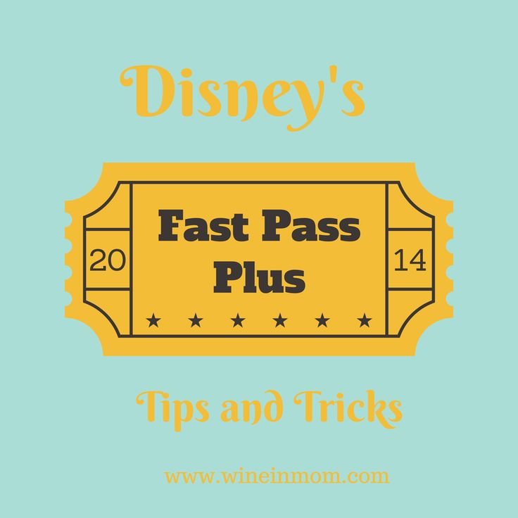 Disney's Fast Pass Plus Tips and Tricks