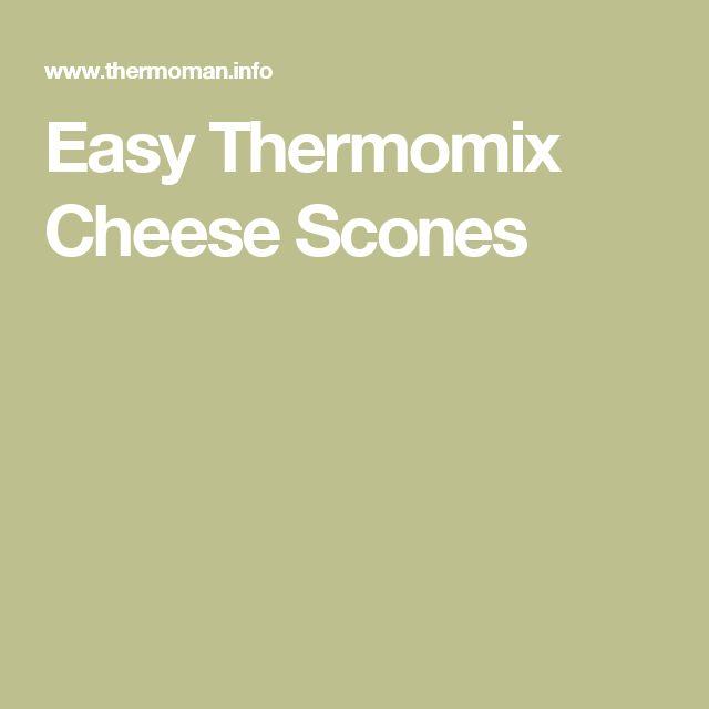 Easy Thermomix Cheese Scones