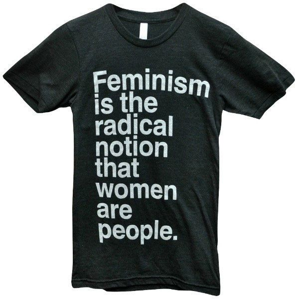 Feminism is the Radical Notion that Women are People' Charity Shirt. $ 5.00 from the sale of each shirt will be donated to Planned Parenthood!