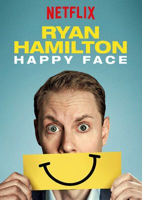 "Check out ""Ryan Hamilton: Happy Face"" on Netflix"