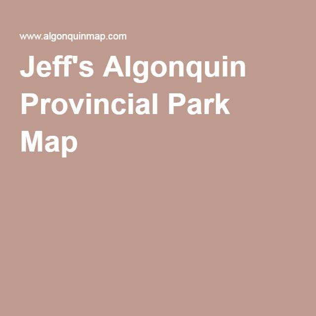 Jeff's Algonquin Provincial Park Map