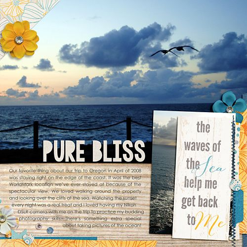 Pure Bliss: Layout by Katie. Supplies: Summer Mists & Pure Bliss by Our Misadventures; By the Seaside by Zoe Pearn; Font: Century Gothic.
