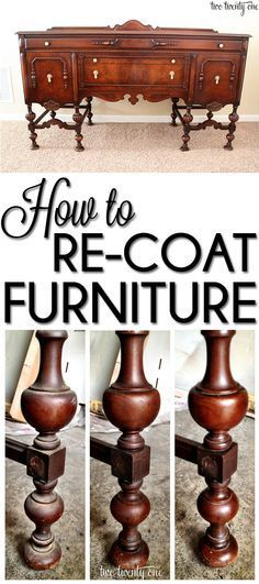 How to re-coat furniture-- especially family heirlooms you don't want to paint! #antiquefurniture