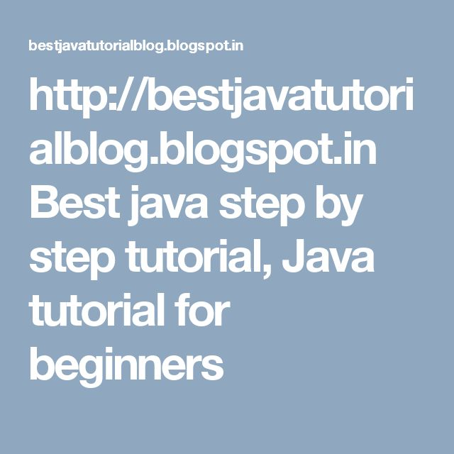 25 best Best java step by step tutorial images on