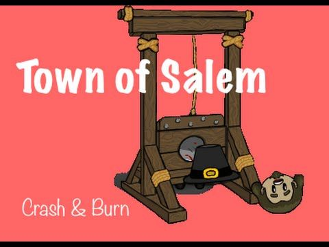 Town of Salem | Crash & Burn  I try to play (& win) Town of Salem, while Bennet enjoys my failure.