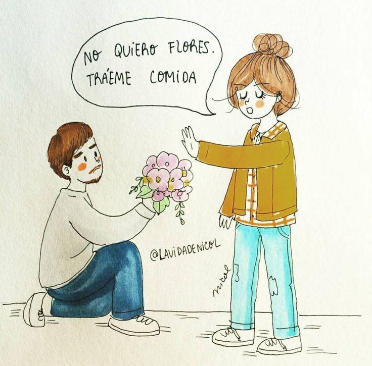 No quiero flores tráeme comida