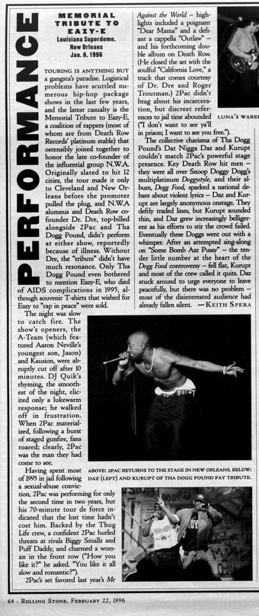 "On January 06, 1996, Tupac performs at the Superdome in New Orleans, LA on the ""Tribute to Eazy-E"" tour with Snoop Dogg, Tha Dogg Pound, Outlawz, Nate Dogg, Danny Boy, etc. It was the l…"