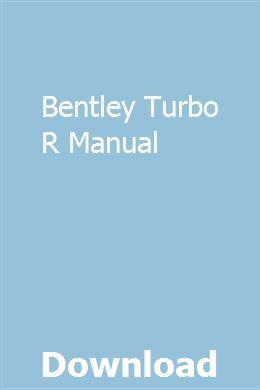 Bentley Turbo R Manual   giftbomerrough   Installation