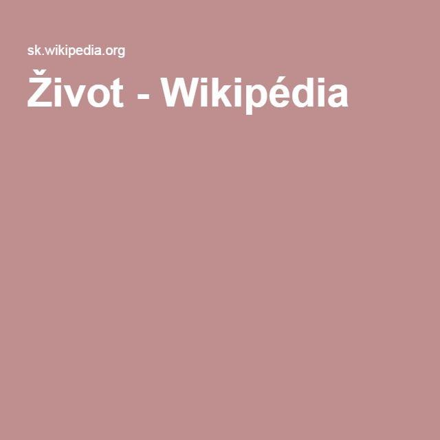 Život - Wikipédia