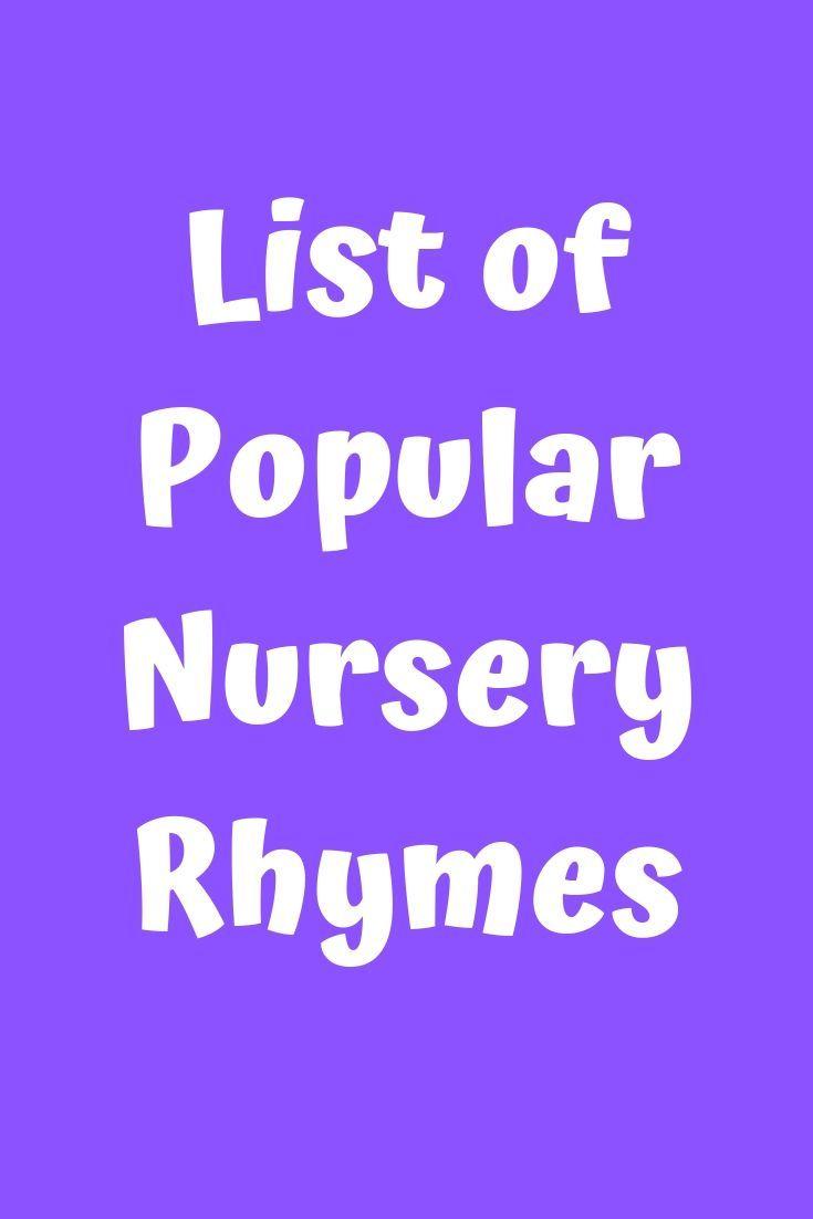 List Of Por Nursery Rhymes Lyrics