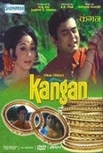 Sanjeev Kumar and Mala Sinha in Kangan.     Sunil lives a middle-classed lifestyle in a village in India along with his widowed mom, Janki. He is studying Medicine in the city, is in love with his childhood sweetheart, Shanta, and everyone expects them to get married soon. However, Janki does not approve of Shanta, finds her uncouth and illiterate, and instead approves of Shobha and arranges Sunil's marriage with her. Shanta's mom, Parvati, falls seriously ill so much so that Sunil...