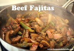 A recipe for the perfect beef fajitas