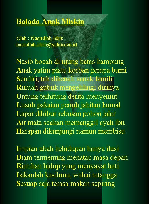 "Huruf pertama pada setiap baris membentuk nama ""Nasrullah Idris"". Tidak ada dua kata yang sama."