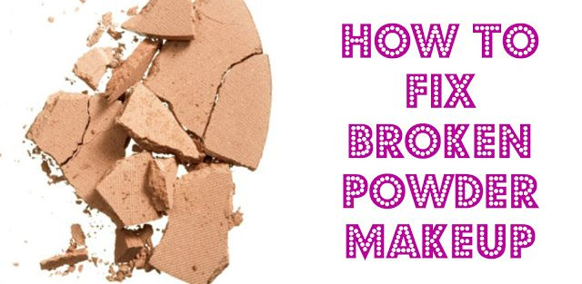 The Style Cheapskate: HOW TO FIX BROKEN POWDER MAKEUP