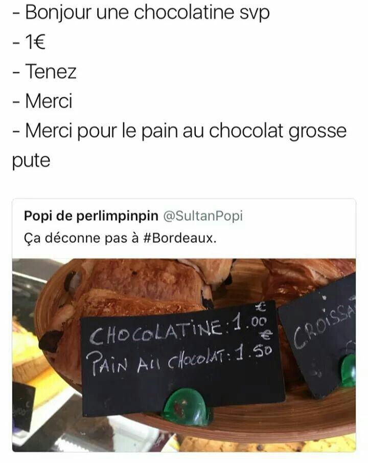 Chocolatine sinon ça veut dire que le croissant c est du pain